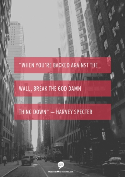 Back Against The Wall Quotes Back is Against The Wall