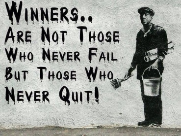 Image result for Winners are not those who never fail, but those who never quit.